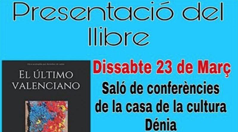 "La Associació Cultural Roc Chabàs La Marina organiza la presentación del libro ""El último valenciano"""