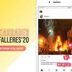 La Falla Oeste organitza les Xarrades Falleres 2020 a través de Instagram