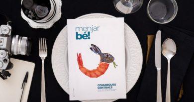 La guia Menjar bé! oferirà un passeig pausat per l'autenticitat gastronòmica de les Comarques Centrals